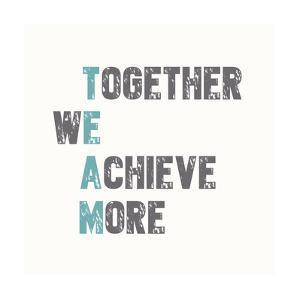Together We Achieve More by Bella Dos Santos
