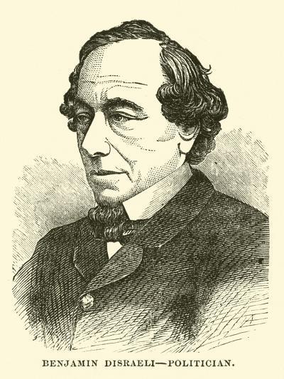 Benjamin Disraeli, Politician--Giclee Print