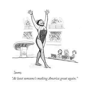 """At least someone's making America great again."" - Cartoon by Benjamin Schwartz"