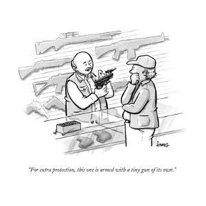 """""""For extra protection, this one is armed with a tiny gun of its own."""" - New Yorker Cartoon by Benjamin Schwartz"""