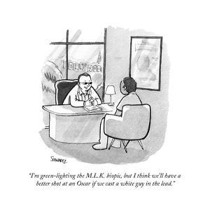 """""""I'm green-lighting the M.L.K. biopic, but I think we'll have a better sho?"""" - Cartoon by Benjamin Schwartz"""