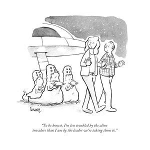 """""""To be honest, I'm less troubled by the alien invaders than I am by the le? - Cartoon by Benjamin Schwartz"""