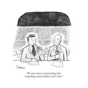 """We now return to pretending that compelling women athletes don't exist."" - Cartoon by Benjamin Schwartz"