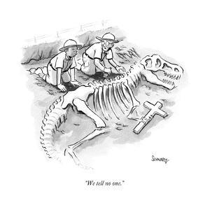 """We tell no one."" - New Yorker Cartoon by Benjamin Schwartz"