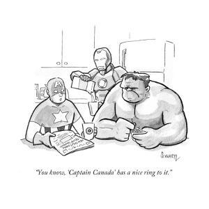 """""""You know, 'Captain Canada' has a nice ring to it."""" - Cartoon by Benjamin Schwartz"""