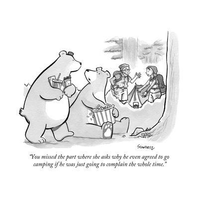 """You missed the part where she asks why he even agreed to go camping if he... - New Yorker Cartoon"