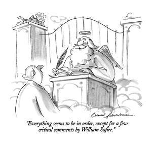 """""""Everything seems to be in order, except for a few critical comments by Wi?"""" - New Yorker Cartoon by Bernard Schoenbaum"""