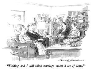 """""""Fielding and I still think marriage makes a lot of sense."""" - New Yorker Cartoon by Bernard Schoenbaum"""