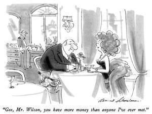 """Gee, Mr. Wilson, you have more money than anyone I've ever met."" - New Yorker Cartoon by Bernard Schoenbaum"