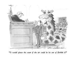 """""""It would please the court if the air could be let out of exhibit A."""" - New Yorker Cartoon by Bernard Schoenbaum"""