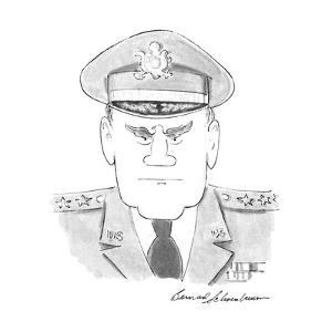 Military man with Eagle eyebrows. - New Yorker Cartoon by Bernard Schoenbaum