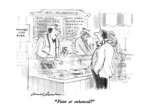 """""""Plain or enhanced?"""" - New Yorker Cartoon by Bernard Schoenbaum"""