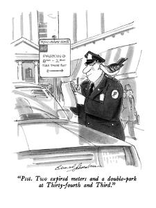 """Psst.  Two expired meters and a double-park at Thirty-fourth and Third."" - New Yorker Cartoon by Bernard Schoenbaum"