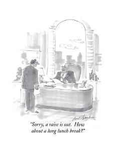 """""""Sorry, a raise is out.  How about a long lunch break?"""" - Cartoon by Bernard Schoenbaum"""