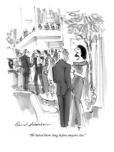 """We hated them long before anyone else."" - New Yorker Cartoon by Bernard Schoenbaum"