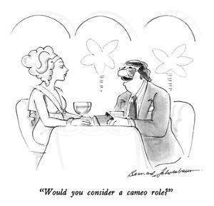 """""""Would you consider a cameo role?"""" - New Yorker Cartoon by Bernard Schoenbaum"""