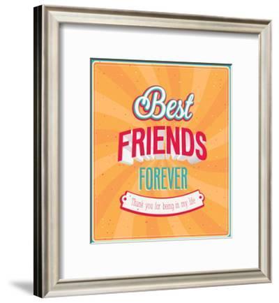 Best Friends Forever Typographic Design-MiloArt-Framed Premium Giclee Print
