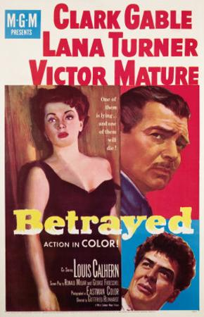 Betrayed, Lana Turner, Clark Gable, Victor Mature, 1954