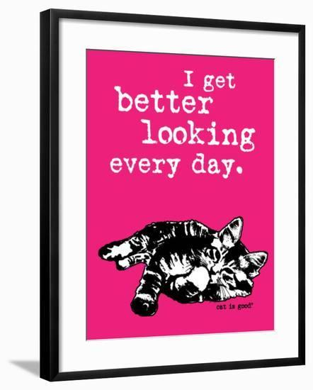Better Looking-Cat is Good-Framed Art Print