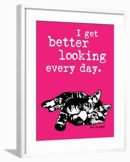Better Looking-Cat is Good-Framed Art Print