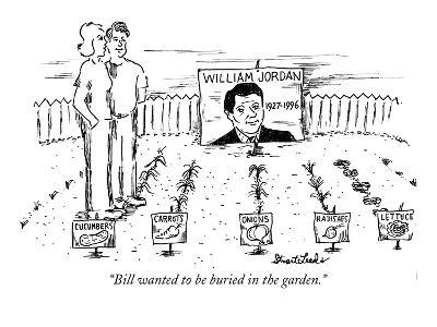 """Bill wanted to be buried in the garden."" - New Yorker Cartoon-Stuart Leeds-Premium Giclee Print"