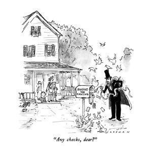 """Any checks, dear?"" - New Yorker Cartoon by Bill Woodman"