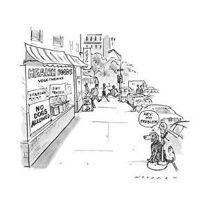 """Dog tied to parking meter outside store with sign """"No Dogs Allowed"""", the d?"""" - New Yorker Cartoon by Bill Woodman"""