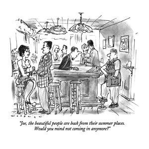 """""""Joe, the beautiful people are back from their summer places.  Would you m?"""" - New Yorker Cartoon by Bill Woodman"""