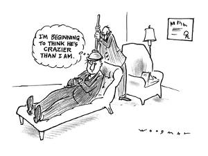 """Man on a psychiatrists couch with psychiatrist holding a plunger on the pa?"""" - New Yorker Cartoon by Bill Woodman"""