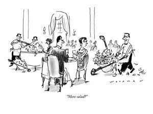 """More salad?"" - New Yorker Cartoon by Bill Woodman"