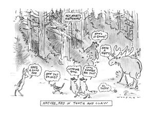 Nature, Red In Tooth And Claw - New Yorker Cartoon by Bill Woodman