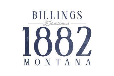 Billings, Montana - Established Date (Blue)-Lantern Press-Art Print