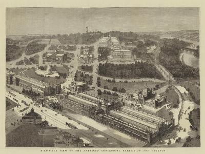 Bird'S-Eye View of the American Centennial Exhibition and Grounds--Giclee Print