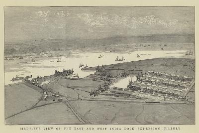 Bird'S-Eye View of the East and West India Dock Extension, Tilbury--Giclee Print