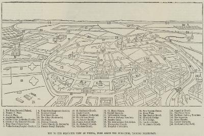 Bird'S-Eye View of Vienna, from Above the Burg-Thor, Looking North-East--Giclee Print