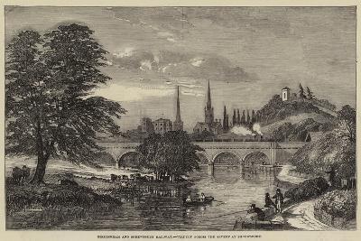 Birmingham and Shrewsbury Railway, Viaduct across the Severn at Shrewsbury--Giclee Print