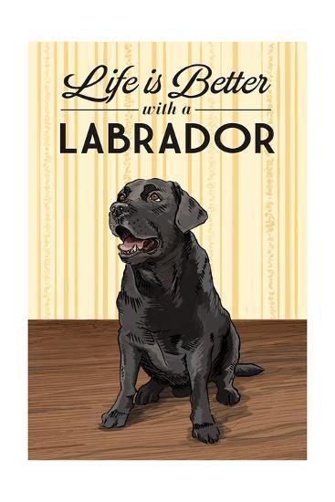 Black Lab - Life is Better-Lantern Press-Art Print