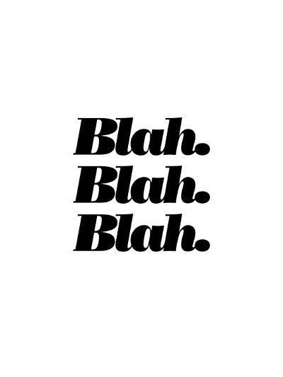 Blah Blah Blah-Brett Wilson-Art Print