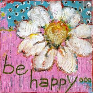 Be Happy by Blenda Tyvoll