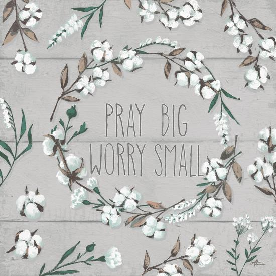 Blessed VI Gray Pray Big Worry Small-Janelle Penner-Premium Giclee Print
