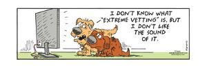 """Frank & Ernest - I don't know what """"extreme vetting"""" is, but I don't like the sound of it. by Bob and Tom Thaves"""