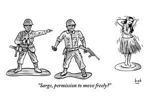 """""""Sarge, permission to move freely?"""" - New Yorker Cartoon by Bob Eckstein"""