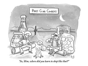 """""""So, Slim, where did you learn to shop like that?"""" - New Yorker Cartoon by Bob Eckstein"""