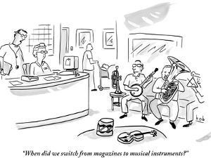 """When did we switch from magazines to musical instruments?"" - New Yorker Cartoon by Bob Eckstein"