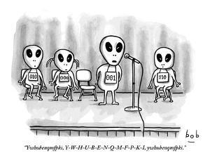 """Ywhubenqmfpki, Y-W-H-U-B-E-N-Q-M-F-P-K-I, ywhubenqmfpki.""  - New Yorker Cartoon by Bob Eckstein"