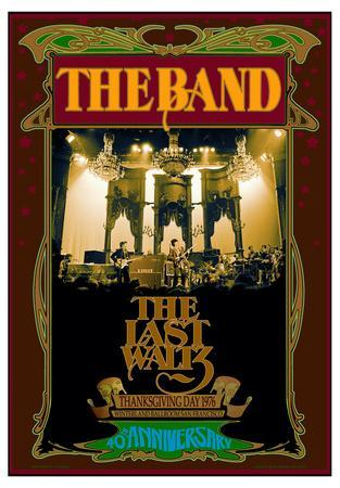 The Band, The Last Waltz 40th anniversary