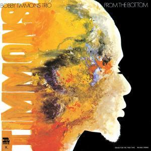 Bobby Timmons - From the Bottom