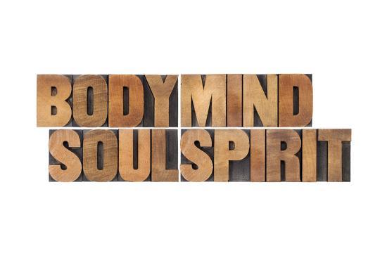 Body, Mind, Soul And Spirit - Vintage Wood Letterpress Printing Block Collage-PixelsAway-Art Print