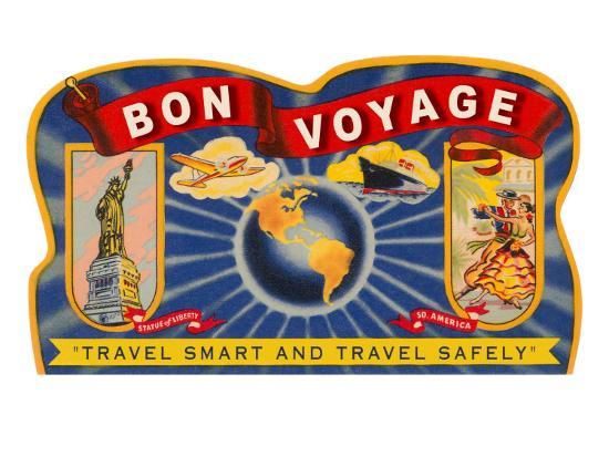 Bon Voyage, Travel Smart--Art Print