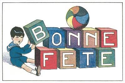 Bonne Fete, French Blocks--Art Print
